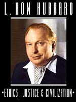 Ethics, Justice & Civilization based on works by L. Ron Hubbard