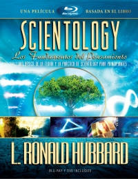 SCIENTOLOGY: LOS FUNDAMENTOS DEL PENSAMIENTO