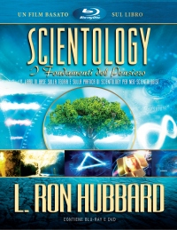 SCIENTOLOGY: I FONDAMENTI DEL PENSIERO