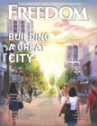 Freedom Magazine. Building a Great City issue cover