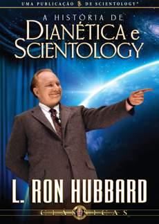 A História de Dianética e Scientology