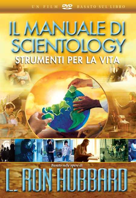 IL MANUALE DI SCIENTOLOGY STRUMENTI PER LA VITA