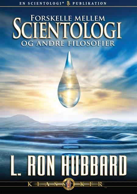 Forskelle mellem Scientologi og andre filosofier