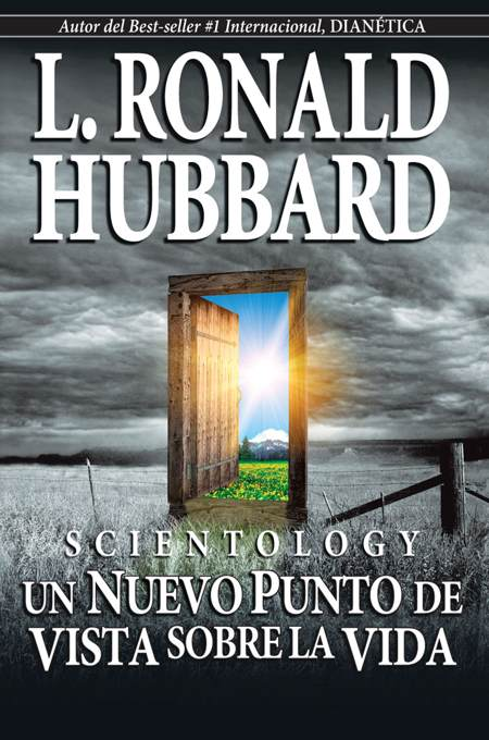 Scientology: Un Nuevo Punto de Vista sobre la Vida