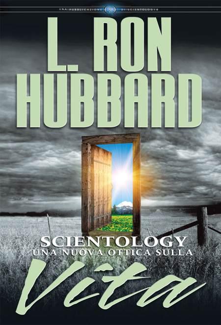 Scientology: Una Nuova Ottica sulla Vita