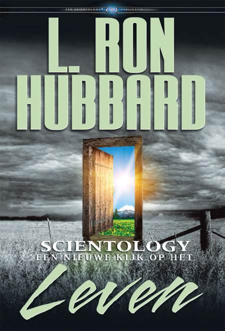 Scientology: Een Nieuwe Kijk op het Leven