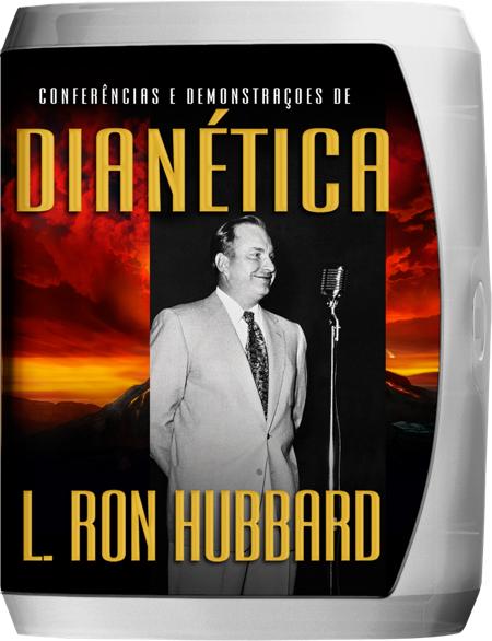 Conferências e Demonstrações de Dianética